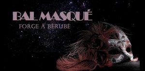 Bal masqué de la Forge à Bérubé @ Forge à Bérubé, Trois-Pistoles   Trois-Pistoles   Québec   Canada
