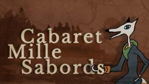 Cabaret Mille sabords @ La Forge à Bérubé